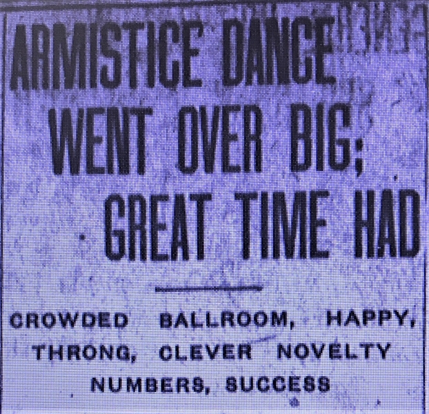 Armistice Day Dance Went Over Big: Great Time Had